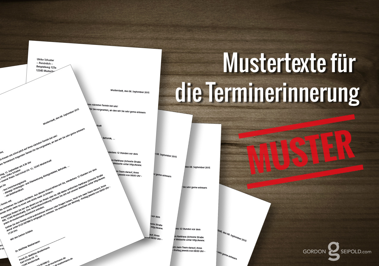 Textvorschläge Für Terminerinnerungen In Der Arztpraxis Gordon Seipold